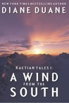 A Wind from the South (Raetian Tales, #1)