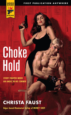 Choke Hold (Hard Case Crime, #104)