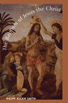The Baptism of Jesus the Christ