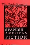 The Post-Boom in Spanish American Fiction