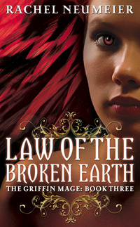Law of the Broken Earth by Rachel Neumeier