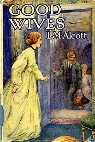 Good Wives (Little Women, # 2/2)