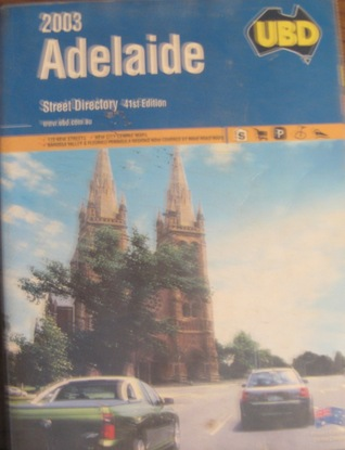 Adelaide UBD Street Directory 2003 by UBD