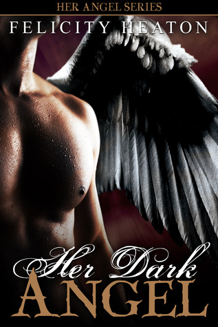Her Dark Angel (Her Angel #1)