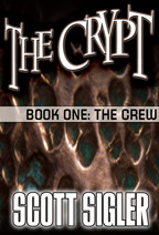 The Crypt Book 01 by Scott Sigler