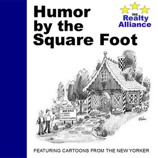 Humor by the Square Foot by The New Yorker