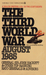 The Third World War: August 1985