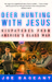 Deer Hunting With Jesus: Despatches From America's Class War