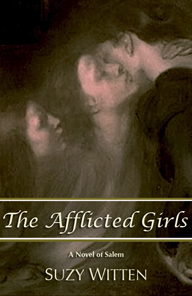 The Afflicted Girls by Suzy Witten
