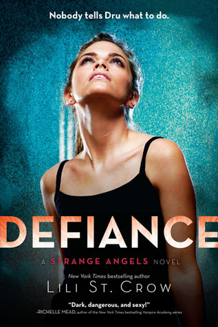 Defiance by Lili St. Crow