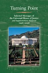 Turning Point: Selected Messages of the Universal House of Justice and Supplementary Materials, 1996-2006