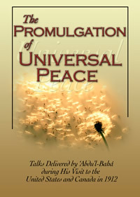 The Promulgation Of Universal Peace by Abdu'l-Bahá