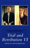 Trial and Retribution VI (Trial and Retribution, #6)