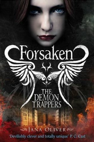 Forsaken (The Demon Trappers, #1)