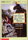 Mystery of the Haunted Trail