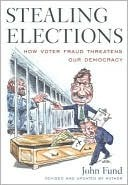 Stealing Elections, Revised and Updated