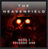 The Heavenfield (Book 1)