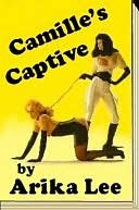 Camille's Captive by EroticExcursions Publications