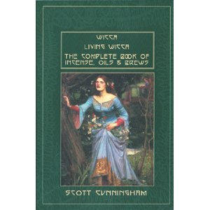 Wicca + Living Wicca + The Complete Book of Incense, Oils and... by Scott Cunningham