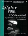 Effective Perl Programming: Ways to Write Better, More Idiomatic Perl