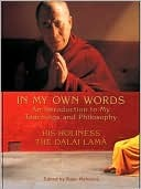 In My Own Words by Dalai Lama XIV