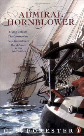 Admiral Hornblower by C.S. Forester