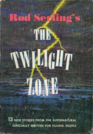 Rod Serling's The Twilight Zone by Walter B. Gibson
