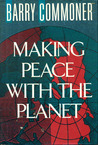 Making Peace with Planet