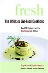 Fresh: The Ultimate Live-Food Cookbook