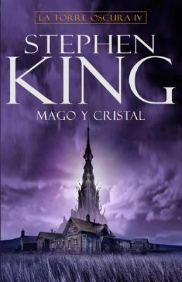Mago y cristal by Stephen King