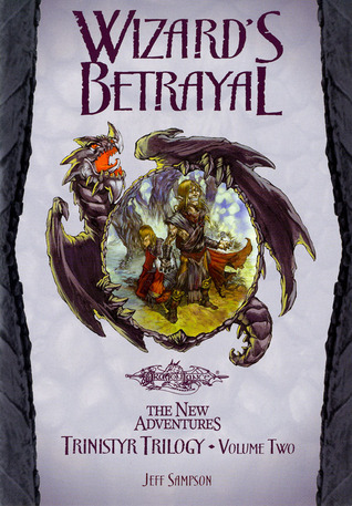 Wizard's Betrayal by Jeff Sampson