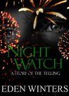 Night Watch (The Telling, #2)