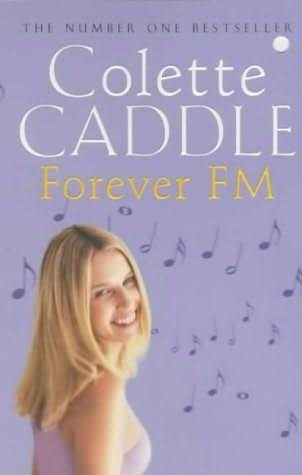 Forever FM by Colette Caddle
