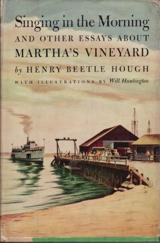 Singing in the Morning: and other essays about Martha's Vineyard