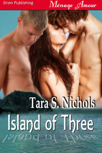 Island of Three by Tara S. Nichols