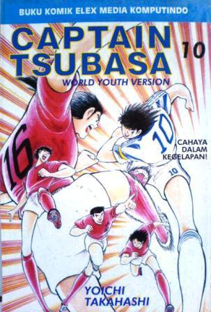Captain Tsubasa - World Youth Version Vol. 10 (Captain Tsubasa - World Youth #10)