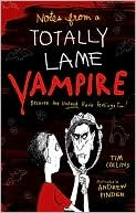 Notes from a Totally Lame Vampire: Because the Undead Have Feelings Too!