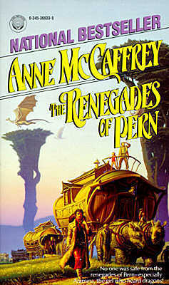 The Renegades of Pern (Pern, #10)