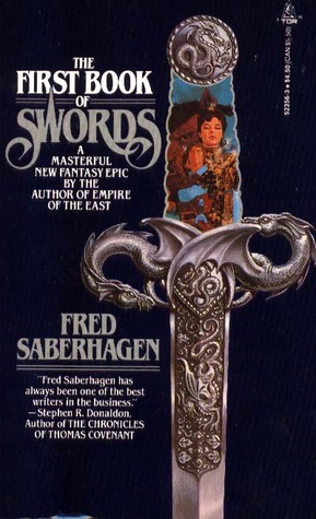 Review The First Book of Swords (Books of Swords #1) by Fred Saberhagen PDF