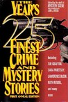 The Year's 25 Finest Crime and Mystery Stories: First Annual Edition
