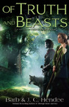 Of Truth and Beasts (Noble Dead Saga, Series 2, #3)