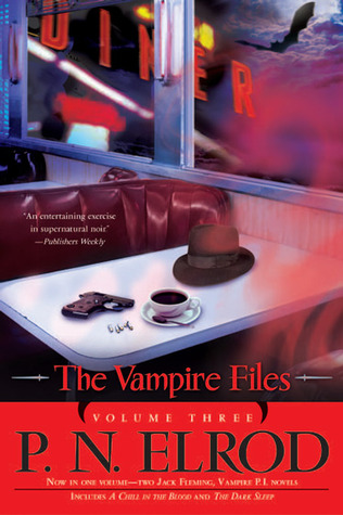 The Vampire Files, Volume Three by P.N. Elrod