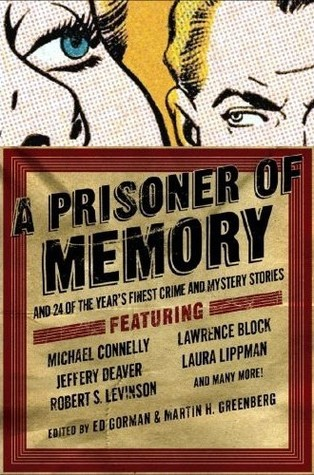 A Prisoner of Memory and 24 of the Year's Finest Crime and My... by Ed Gorman