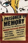 A Prisoner of Memory and 24 of the Year's Finest Crime and Mystery Stories