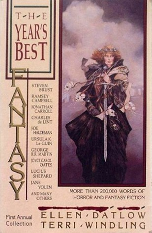 The Year's Best Fantasy First Annual Collection by Ellen Datlow