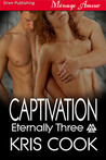 Captivation (Eternally Three, #2)