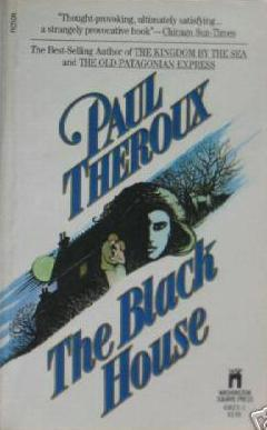 The Black House by Paul Theroux