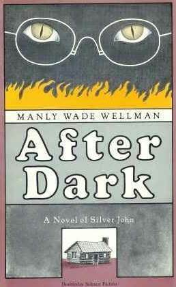 After Dark by Manly Wade Wellman