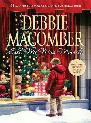 Call Me Mrs. Miracle by Debbie Macomber