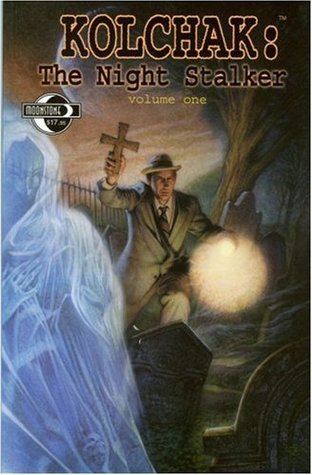 Kolchak the Night Stalker Volume 1